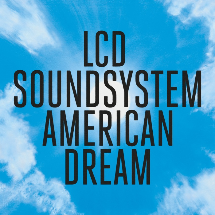 "04. LCD Soundsystem - ""American Dream"""