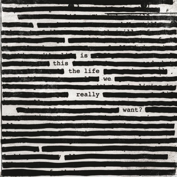 "Roger Waters - ""Is This The Life We Really Want?"""