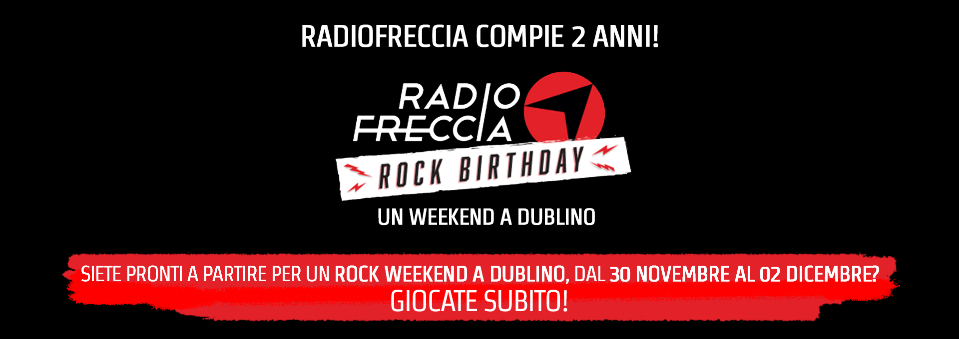 Radiofreccia Rock Birthday - Un weekend a Dublino