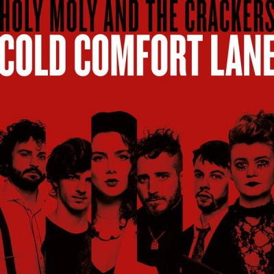 Holy Moly & The Crackers - Cold Comfort Lane