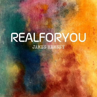 James Hersey - Real For You