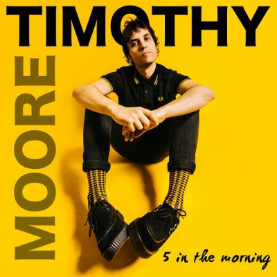 Timothy Moore - 5 in the Morning