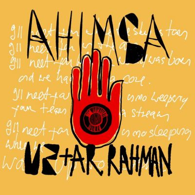 U2 - Ahimsa (with A. R. Rahman)
